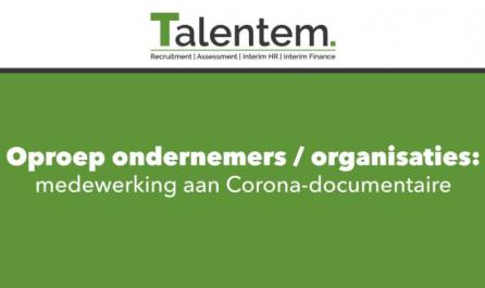 Oproep medewerking documentaire 'corona de consequenties voor organisaties'